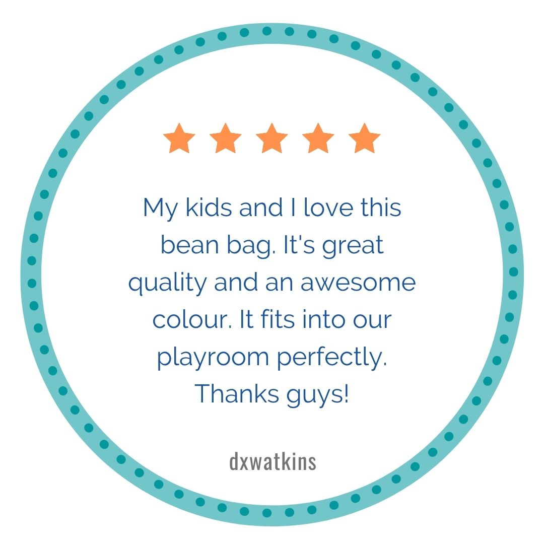 5 stars, My kids and I love this bean bag. It's great quality and an awesome color. It fits into our playroom perfectly. Thanks guys!